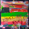 Make me play (100 x 100 cm)